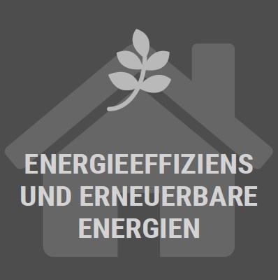 Energieeffiziens und Erneuerbare Energien